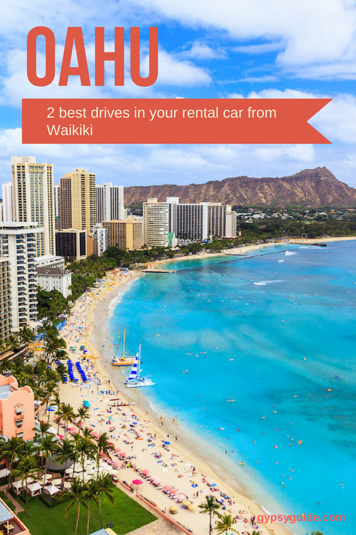 2 Drives In Your Rental Car from Waikiki with GyPSy Guide