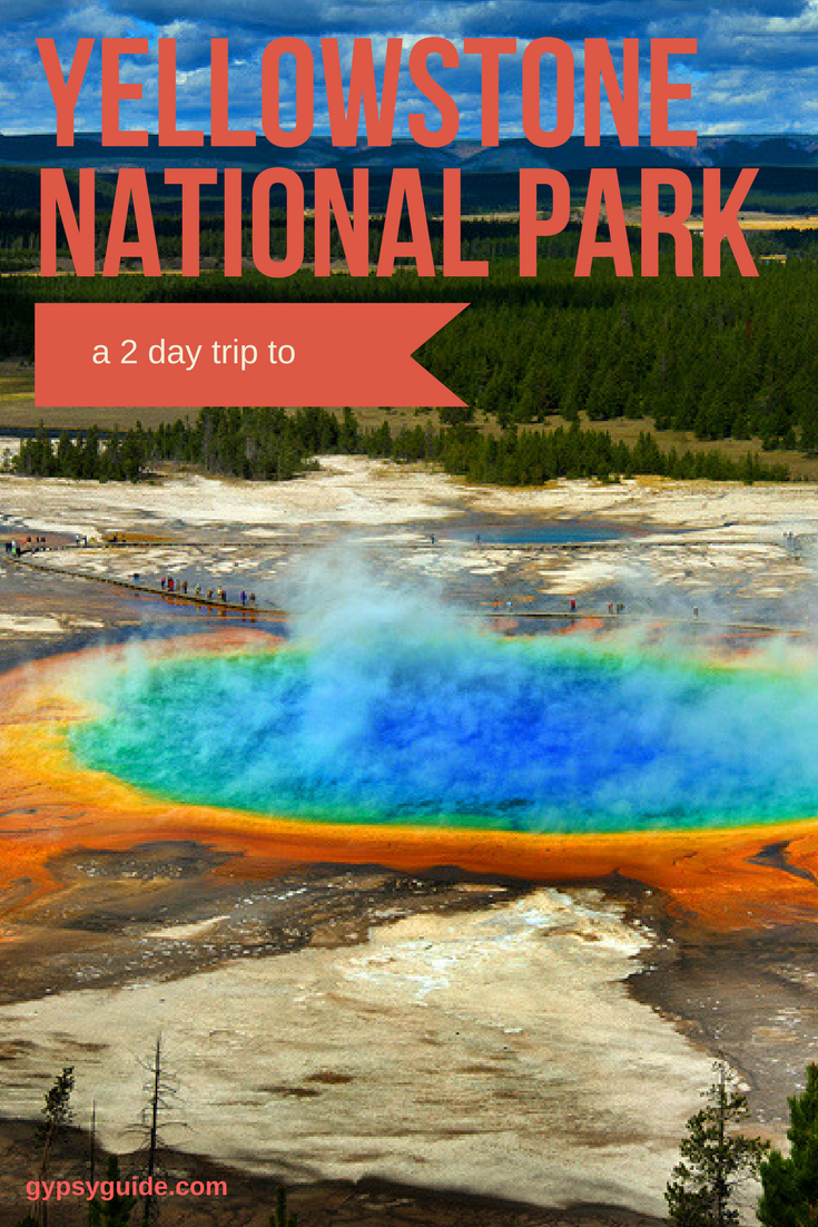 A 2 Day Trip to Yellowstone National Park with GyPSy Guide Driving Tour Apps