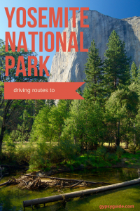 Driving Routes to Yosemite National Park